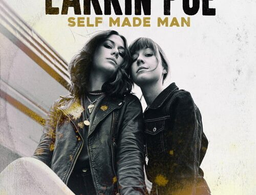 Self Made Man - Larkin Poe