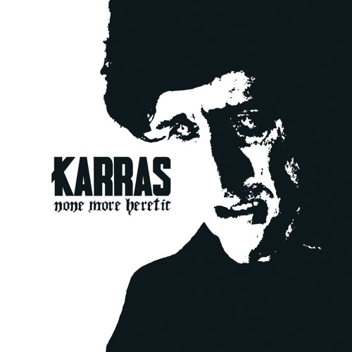 None More Heretic - Karras